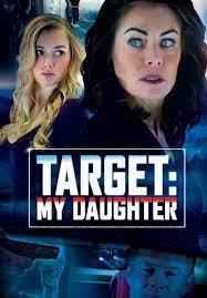 TARGET MY DAUGHTER